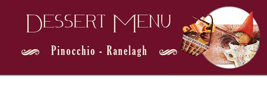 Dessert menu Pinocchio Restaurant Dublin