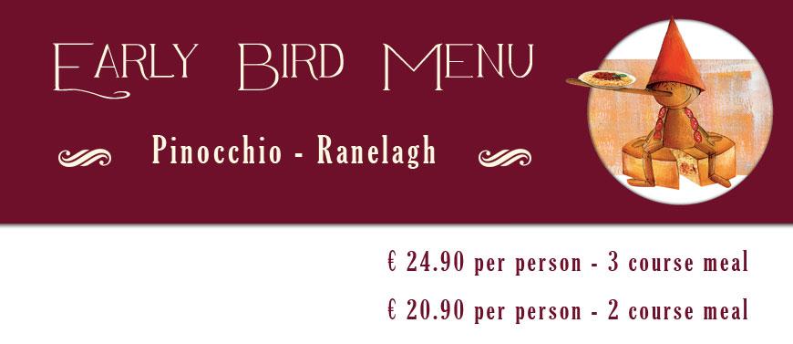 Pinocchio Restaurant early bird menu