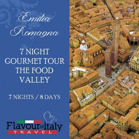 EMILIA ROMAGNA - 7 NIGHT GOURMET TOUR THE FOOD VALLEY