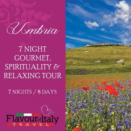 UMBRIA - 7 NIGHT GOURMET, SPIRITUALITY & RELAXING TOUR