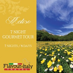 MOLISE - 7 NIGHT GOURMET TOUR