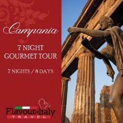 CAMPANIA - 7 NIGHT GOURMET TOUR