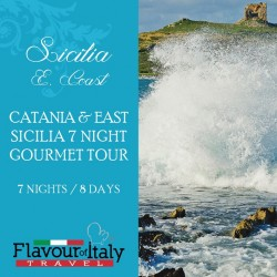 CATANIA & EAST SICILIA - 7 NIGHT GOURMET TOUR